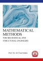 MATHEMATICAL METHODS  FOR MECHANICAL AND STRUCTURAL ENGINEERS